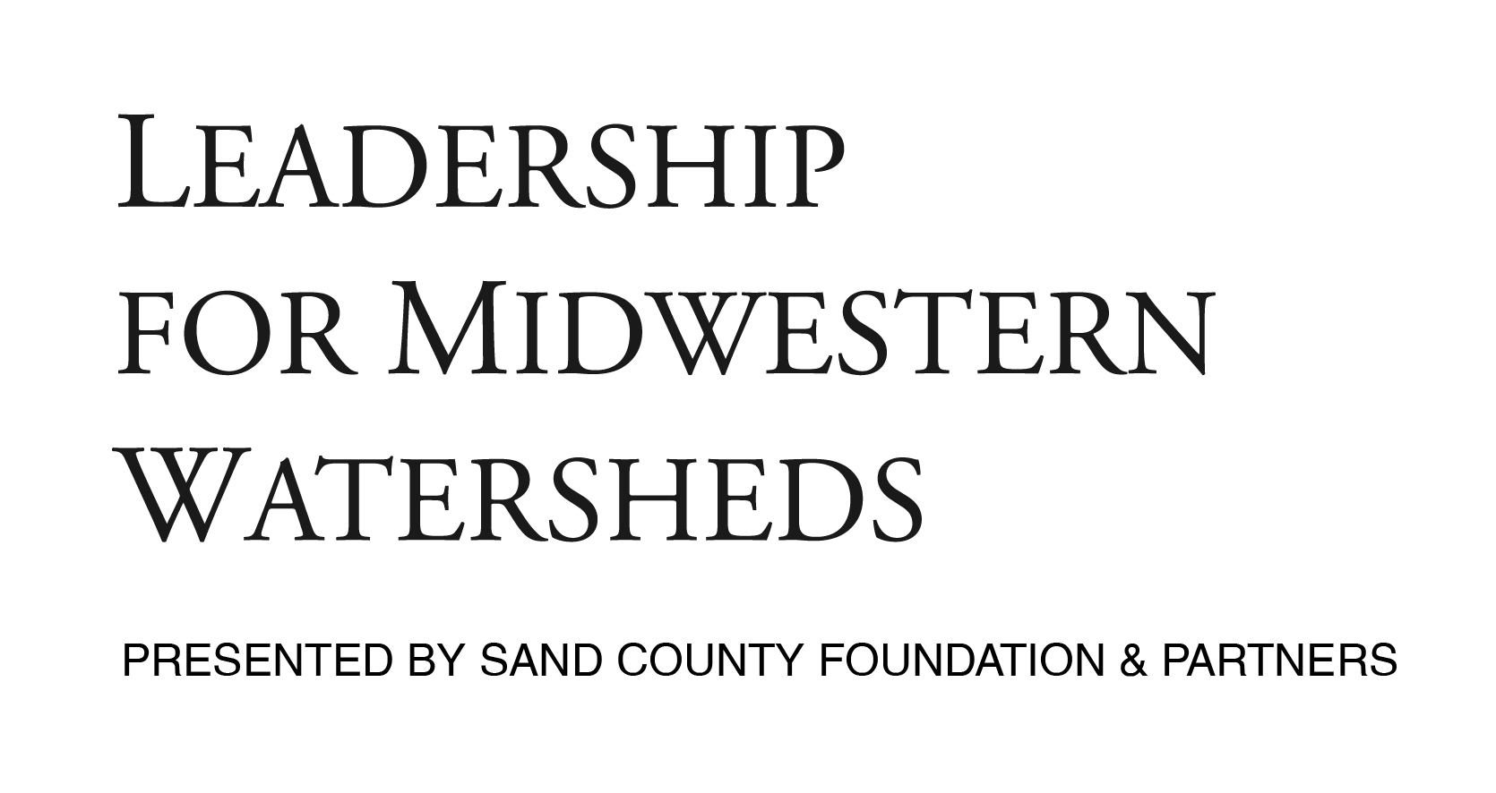 Leadership For Midwestern Watersheds 04