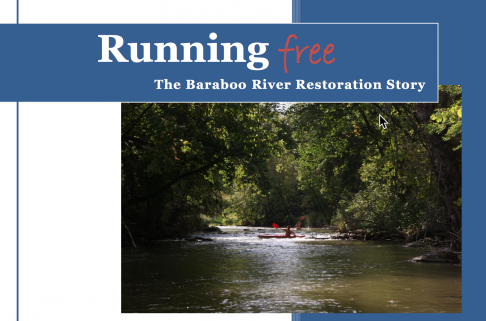 Running Free: The Baraboo River Restoration Story