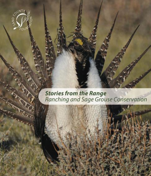Stories from the Range: Ranching and Sage Grouse Conservation