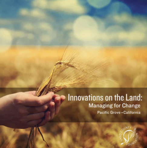 ​Innovations on the Land: Managing for Change
