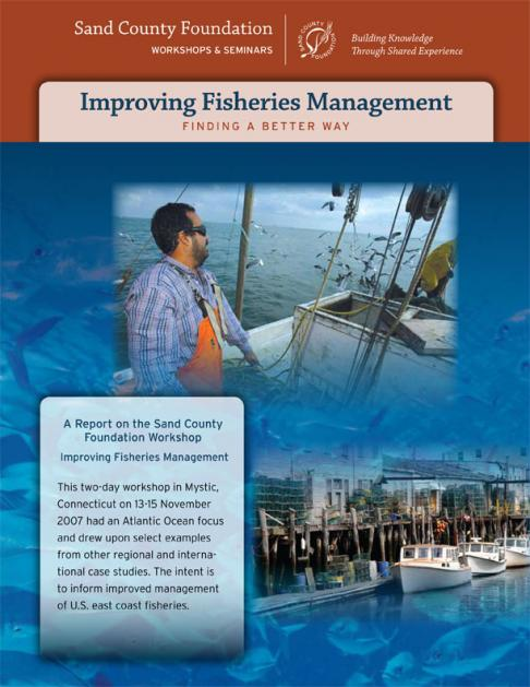 Improving Fisheries Management: Finding A Better Way